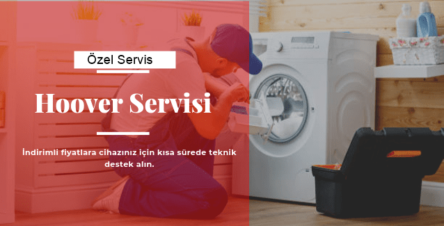 Menderes Hoover Servisi